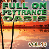 Full On Psytrance Oasis V10 by Various Artists