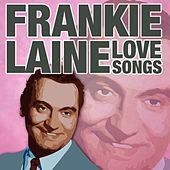 Love Songs de Frankie Laine