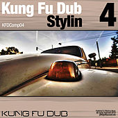 Kung Fu Dub Stylin Vol 4 by Various Artists