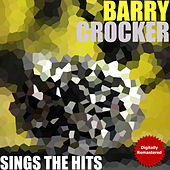 Sing The Hits by Barry Crocker