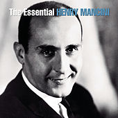 The Essential Henry Mancini by Henry Mancini