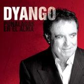 Puñaladas En El Alma by Dyango