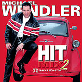 Hit Mix Vol. 2 by Michael Wendler
