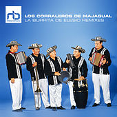 La Burrita Remixes de Los Corraleros De Majagual