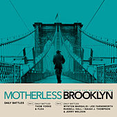 Daily Battles (From Motherless Brooklyn: Original Motion Picture Soundtrack) von Thom Yorke