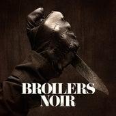 Noir by Broilers
