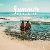 Summer Paradise: Ambient Music, Holiday Relaxation Vibes, Lounge, Relax, Chillout Lounge, Summer 2019 von Top 40