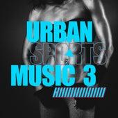 Urban Sports Music, Vol. 3 de Various Artists