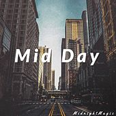 Mid Day by Midnight Magic