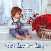 Soft Jazz for Baby: Bedtime Baby, Relaxing Nature Sounds for Sleep, Calm Down, Redeuce Stress, Jazz Lullabies 2019 by Piano Love Songs