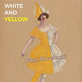 White and Yellow von Nana Mouskouri