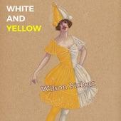 White and Yellow by Wilson Pickett