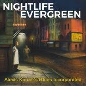 Nightlife Evergreen von Alexis Korner