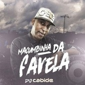 Macumbinha da Favela de DJ Cabide