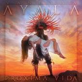 Proxima Vida de Vanessa Ayala