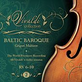 Vivaldi Collection 2 RV 6-10 the World Premiere Recording All Vivaldi Violin Sonatas Baltic Baroque / Maltizov de Baltic Baroque