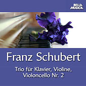 Schubert: Trio No. 2 für Klavier, Violine u. Violoncello by Various Artists