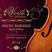 Vivaldi Collection 1 RV 1-5 the World Premiere Recording All Vivaldi Violin Sonatas Baltic Baroque / Grigori Maltizov de Baltic Baroque