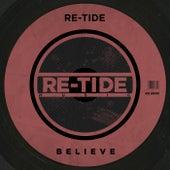 Believe by Re-Tide