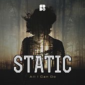 All I Can Do - Single von Static