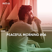 Peaceful Morning, Vol. 06 - EP by Various Artists