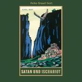 Satan und Ischariot - Karl Mays Gesammelte Werke, Band 22 (Ungekürzte Lesung) von Karl May