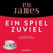 Ein Spiel zuviel - Ein Fall für Adam Dalgliesh 1 (Ungekürzt) von P.D. James