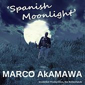 Spanish Moonlight by Marco Akamawa