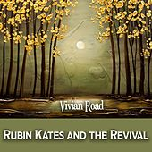 Vivian Road by Rubin Kates and the Revival
