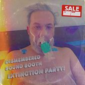 Extinction Party! by Dismembered Sound Booth