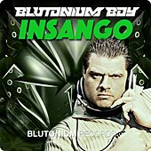 Insango de Blutonium Boy
