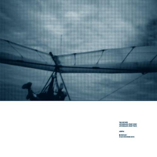 Apondalifa - Single by Tim Hecker