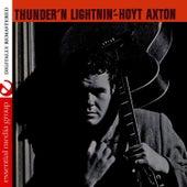 Thunder 'N Lightnin' (Digitally Remastered) by Hoyt Axton