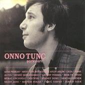 Onno Tunc Sarkilari by Various Artists