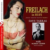 Freilach In Hi-Fi: Jewish Wedding Dances, Vol. 3 (Digitally Remastered) by Dave Tarras