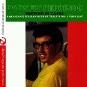 Pops By Peppino (Digitally Remastered) by Peppino Di Capri