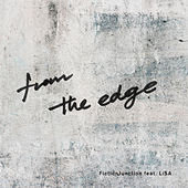 From the Edge von FictionJunction