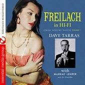 Freilach In Hi-Fi: Jewish Wedding Dances, Vol. 1 (Digitally Remastered) by Dave Tarras