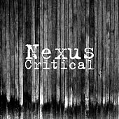 Critical by Nexus