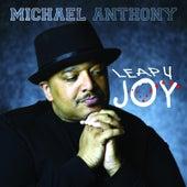 Leap 4 Joy - Single de Michael Anthony