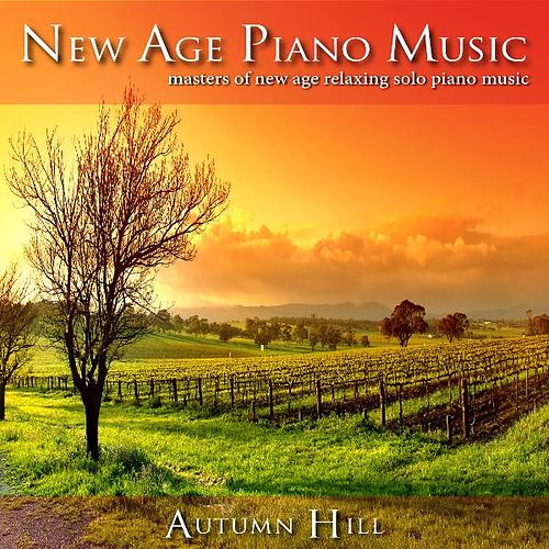 New Age Piano Music: Masters of Relaxing Solo New Age Piano Music by New Age Piano Masters