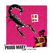Ocean Park by Proud Mary