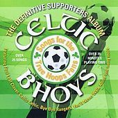 Celtic Bhoys- The Supporters Album by Celtic Bhoys