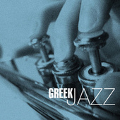 Greek Jazz by Various Artists