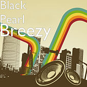 Breezy by Black Pearl