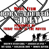 Music From: Born On The Fourth Of July de Friday Night At The Movies