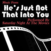 Music From: He's Just Not That Into You de Friday Night At The Movies