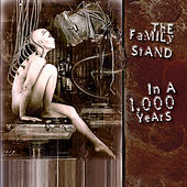In A Thousand Years de The Family Stand