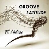 Fil d'Ariane de Groove Latitude