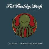 Del Fuego (Carl Borg Remix) by Fat Freddy's Drop
